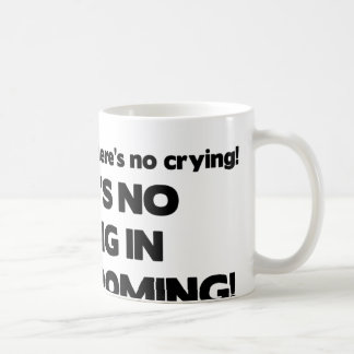 No Crying in Dog Groomer Coffee Mug