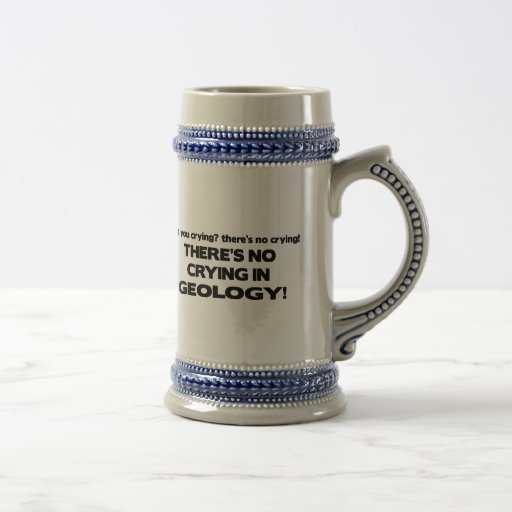 No Crying in Geology 18 Oz Beer Stein