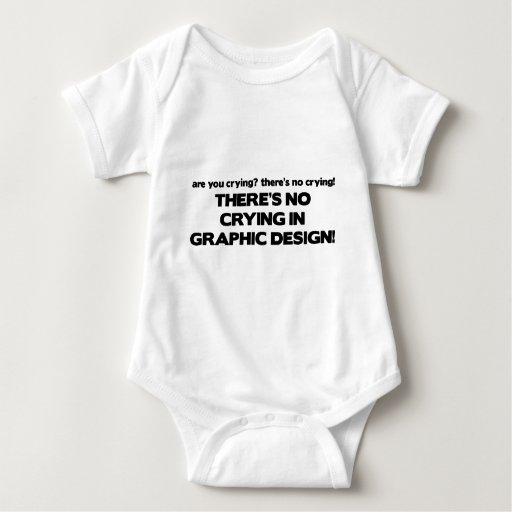 No Crying in Graphic Design Baby Bodysuit