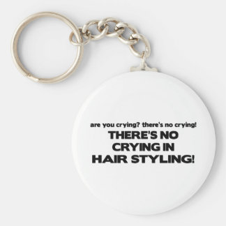 No Crying in Hair Styling Keychain