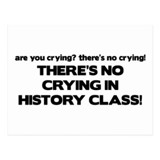 No Crying in History Class Postcard
