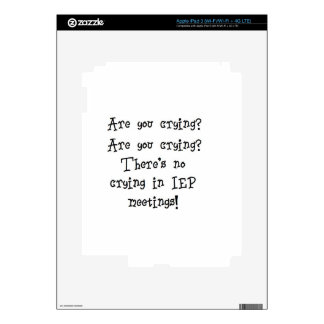No Crying in IEP meetings iPad 3 Decals