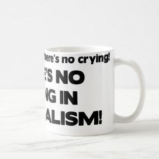 No Crying in Journalism Coffee Mug