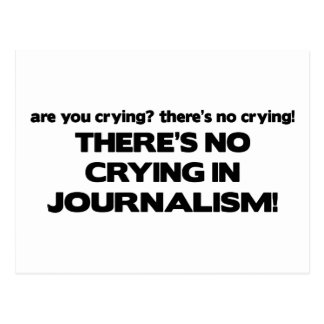 No Crying in Journalism Postcard
