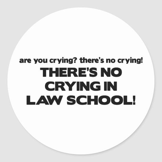 No Crying in Law School Classic Round Sticker