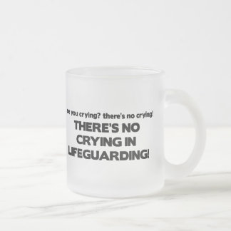 No Crying in Lifeguarding 10 Oz Frosted Glass Coffee Mug