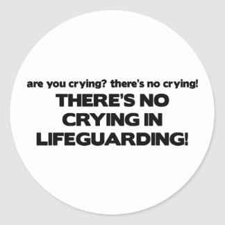 No Crying in Lifeguarding Classic Round Sticker