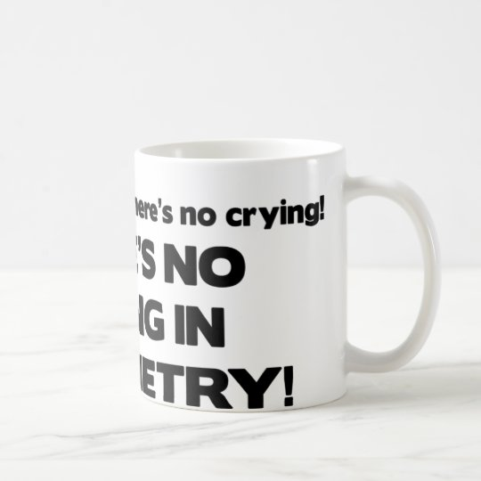 No Crying in Optometry Coffee Mug