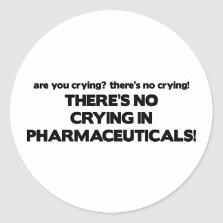 No Crying in Pharmaceuticals Stickers
