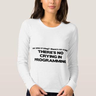 No Crying in Programming T-Shirt
