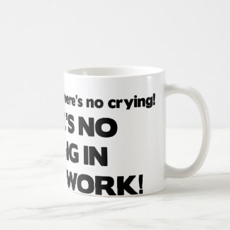 No Crying in Social Work Coffee Mug