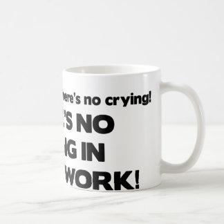 No Crying in Social Work Coffee Mug