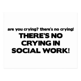 No Crying in Social Work Postcard