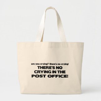 No Crying in the Post Office Canvas Bag