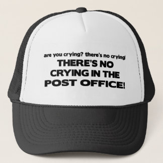 No Crying in the Post Office Trucker Hat