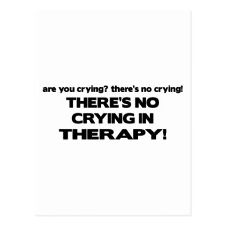 No Crying in Therapy Postcard