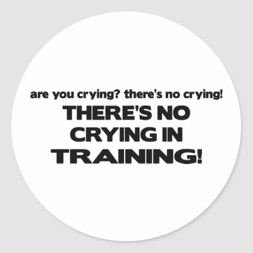 No Crying in Training Sticker