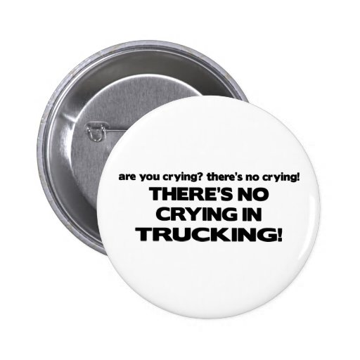 No Crying in Trucking Buttons