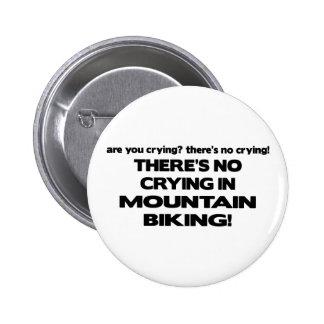 No Crying - Mountain Biking Pinback Button