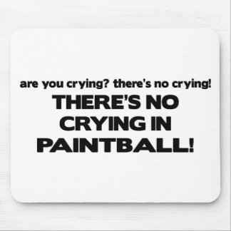 No Crying - Paintball Mouse Pad