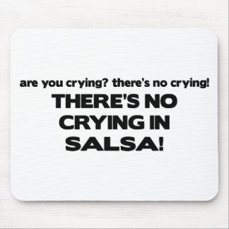 No Crying - Salsa Mouse Pad