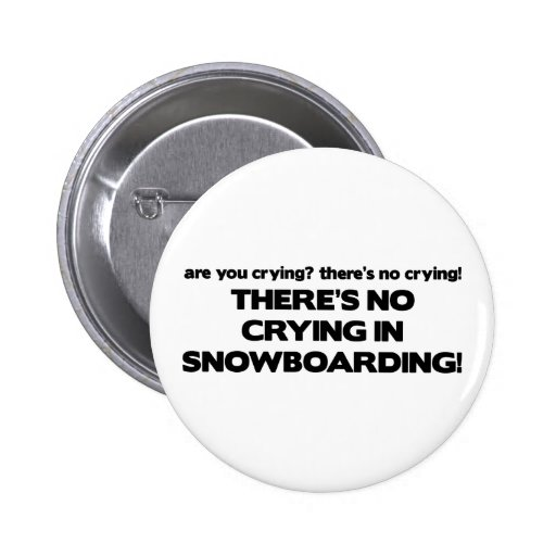 No Crying - Snowboarding Button