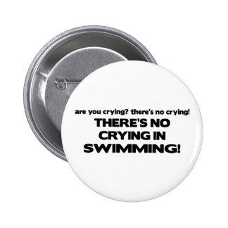 No Crying - Swimming Pinback Button