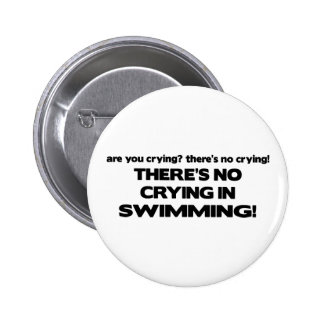 No Crying - Swimming Pinback Button