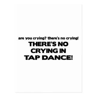 No Crying - Tap Dance Postcard