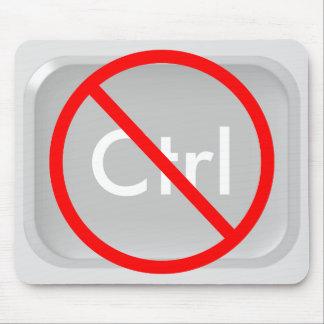 """No Ctrl"" (no control) Key Mouse Pad"