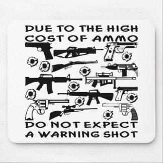 No cuente con un disparo de advertencia alfombrillas de raton