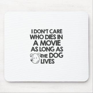 No cuido quién muere en una película mientras lo alfombrilla de ratones