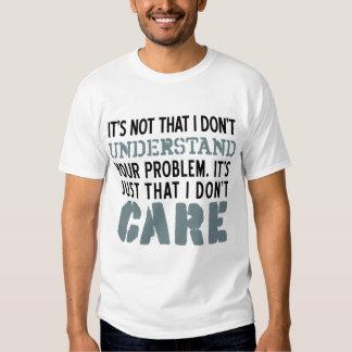 No cuido sobre su camisa de los problemas