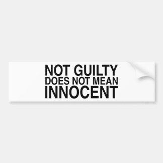 No culpable no significa al Innocent Pegatina Para Auto
