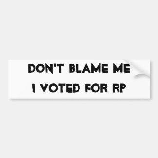 No culpe a MeI votado por el RP Pegatina Para Auto