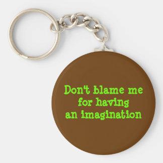 No culpe la imaginación havingan del mefor llavero personalizado