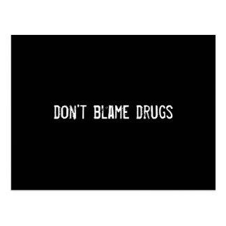 no culpe las drogas tarjetas postales