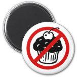 No Cupcakes Magnet