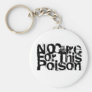 No Cure for this Poison Keychain