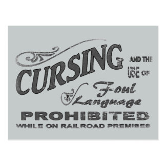 No Cursing on Railroad Premises Postcard
