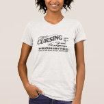 No Cursing on Railroad Premises Shirt