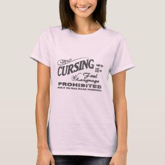 No Cursing on Railroad Premises T-Shirt