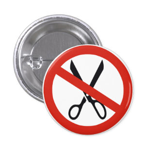 No Cuts Scissors Stop Round Warning Road Sign Pinback Button
