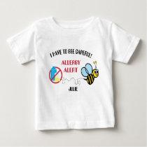 No Dairy Bumblebee Allergy Alert Baby T-Shirt