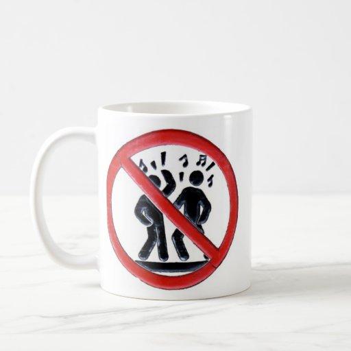 No Dancing! Mug