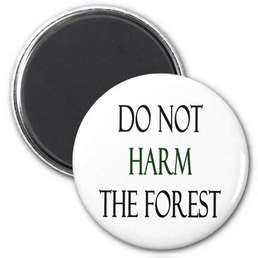 No dañe el bosque imán de frigorífico