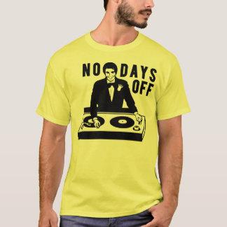No Days Off - Fresh Threads T-Shirt