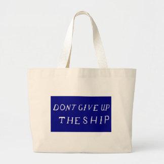 No dé para arriba la bandera de la nave bolsas de mano