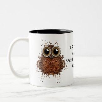 ¡No dé un café del PITIDO se hace! Asalte el búho Taza De Dos Tonos