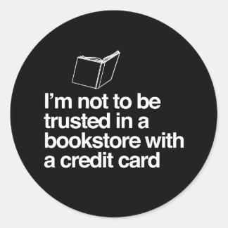 No debo ser de confianza en una librería con un pegatina redonda